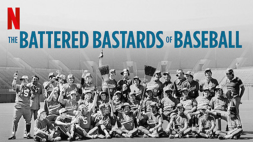 The Battered Bastards of Baseball