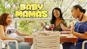 Baby Mamas